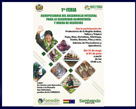 <span id='sec'>Cochabamba:</span><br><span id='prim'>1º Feria Agropecuaria de Desarrollo Integral para la Seguridad Alimentaria a la Seguridad Alimentaria y Rueda de Negocios</span>